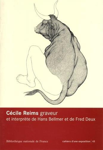 9782717722949: Cécile Reims : Graveur et interprète de Hans Bellmer et Fred Deux