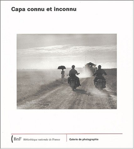 9782717723137: Capa connu et inconnu (Galerie de photographie)