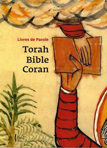 Torah, Bible, Coran : Livres de Parole: Berthier, Annie; Zali,