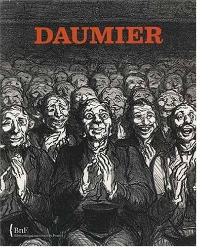 9782717724080: Daumier: L'ecriture du lithographe