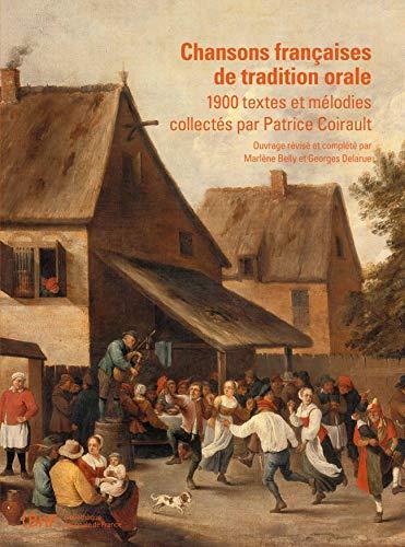 9782717725124: Chansons fran�aises de tradition orale : 1900 textes et m�lodies collect�s par Patrice Coirault