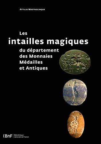 9782717726084: Les intailles magiques du département des Monnaies, Médailles et Antiques