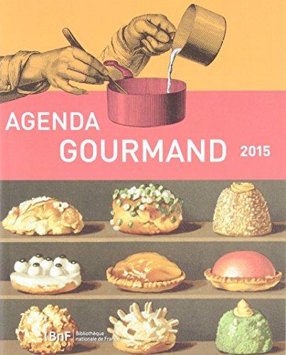 9782717726107: Agenda 2015 - agenda gourmand