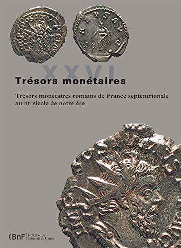 Trésors monétaires ------- Volume 26 - TRÉSORS MONÉTAIRES ROMAINS DE ...