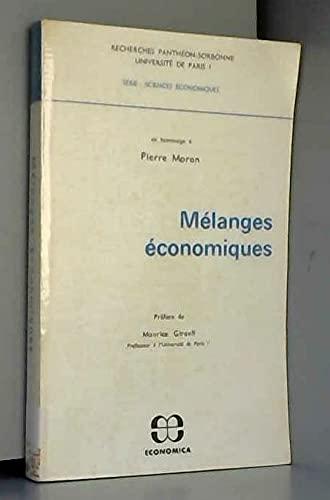 9782717801033: Mélanges économiques en hommage à Pierre Moran (Recherches Panthéon-Sorbonne, Université de Paris I, série sciences économiques)