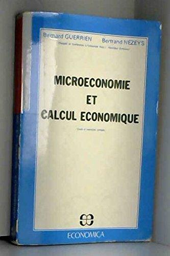 9782717804416: Microéconomie et calcul économique : Cours et exercices corrigés