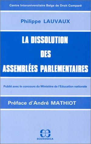 9782717806045: La dissolution des assemblées parlementaires (French Edition)