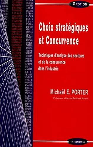 9782717809312: Choix stratégique et concurrence