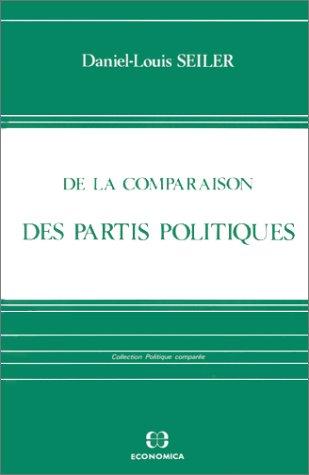9782717810752: De la comparaison des partis politiques (Collection Politique comparée) (French Edition)
