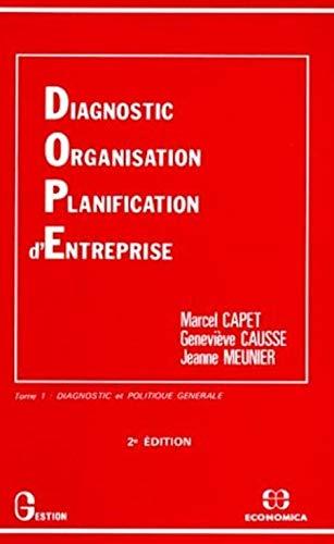 Diagnostic, Organisation, Planification d'Entreprise: Capet, Marcel ; Causse, Geneviève ; ...