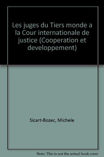 9782717810837: Les juges du tiers monde a la cour