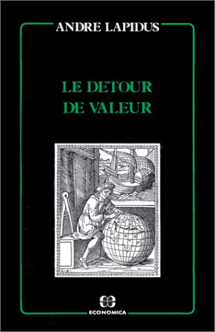 9782717811520: Le détour de valeur (French Edition)