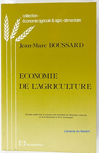 9782717812206: Economie de l'agriculture (Collection Economie agricole & agro-alimentaire) (French Edition)