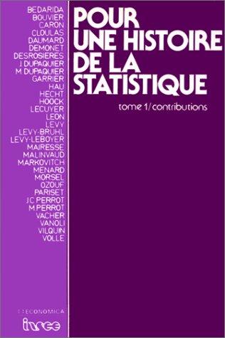 9782717812602: Pour une histoire de la statistique tome 1 Contributions