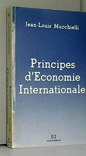 Principes d'economie internationale (French Edition) (2717813977) by Jean Louis Mucchielli