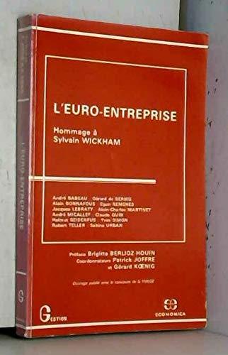 9782717814941: L'Euro-entreprise: Hommage à Sylvain Wickham (Gestion. Série Politique générale, finance et marketing) (French Edition)