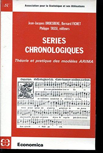 9782717815498: Series chronologiques: Theorie et pratique des modeles ARIMA (French Edition)