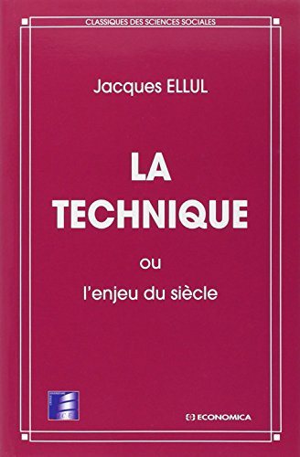TECHNIQUE OU ENJEU DU SIECLE: ELLUL J