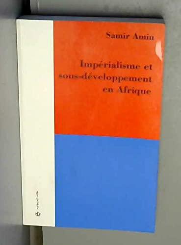 """Impérialisme et sous-développement en Afrique (Collection """"Economies"""") (French Edition) (9782717815733) by Amin, Samir"""