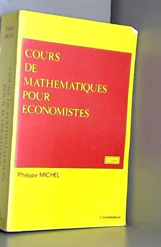 9782717816839: Cours de mathématiques pour économistes