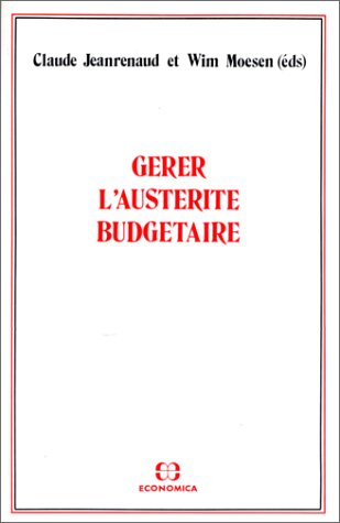 9782717818758: Gerer l'austerite budgetaire (French Edition)