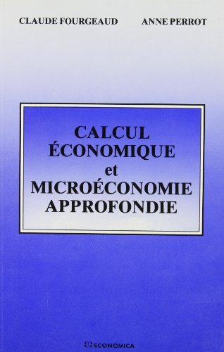 9782717818840: Calcul économique et microéconomie approfondie (French Edition)