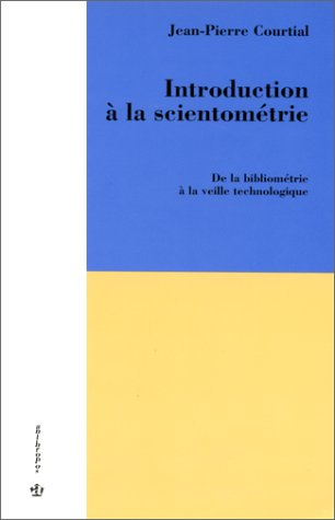 Introduction à la scientométrie: J.-P. Courtial