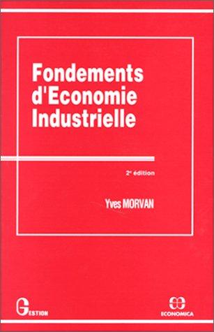9782717819809: Fondements d'économie industrielle