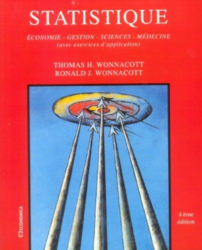9782717820720: Statistique : Economie - Gestion - Sciences - M�decine (avec exercices d'application)