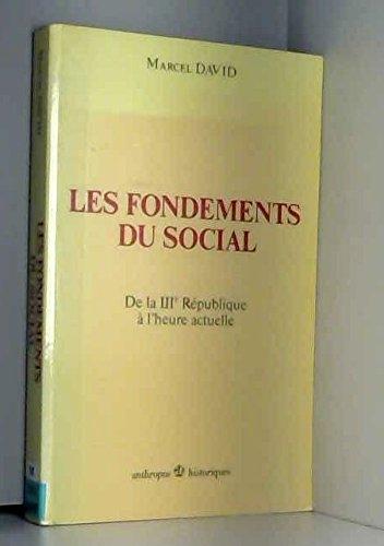 9782717824032: Les fondements du social