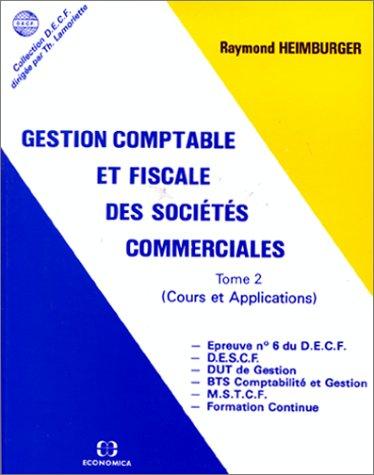 9782717824193: Gestion comptable et fiscale des sociétés commerciales tome 2