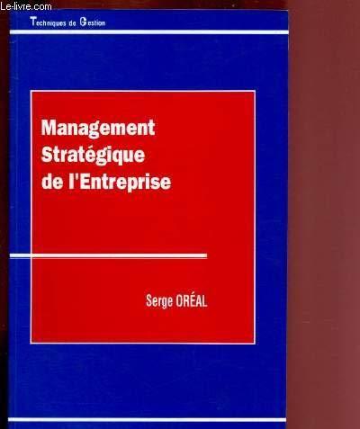 9782717824247: Management stratégique de l'entreprise (Collection Techniques de gestion) (French Edition)