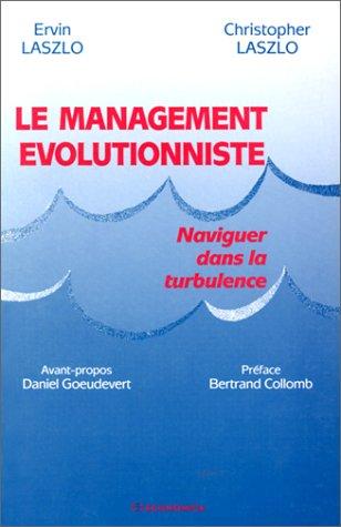 Le management évolutionniste: Laszlo