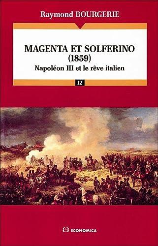 MAGENTA , SOLFERINO ( 1859 ) -: BOURGERIE ( Raymond