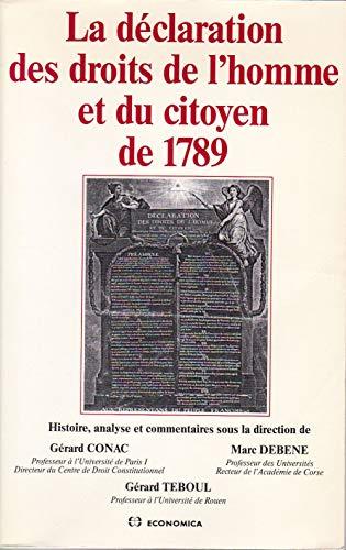 9782717824834: La déclaration des droits de l'homme et du citoyen de 1789: Histoire, analyse et commentaires (French Edition)