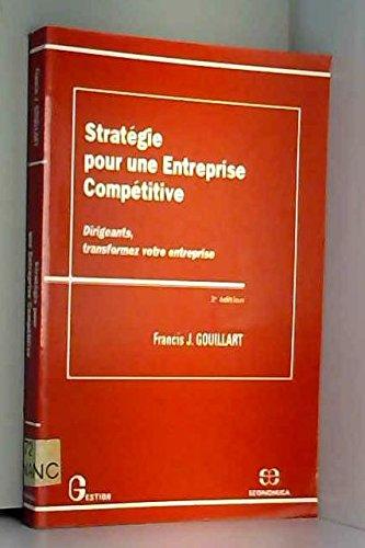 9782717825008: Stratégie pour une entreprise compétitive