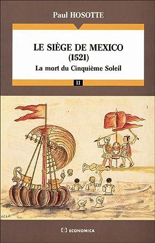 9782717825145: Le siège de Mexico (1521)