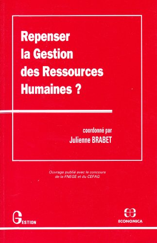 9782717825572: Repenser la gestion des ressources humaines? (Collection Gestion. Série Politique générale, finance et marketing) (French Edition)