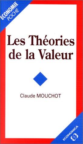 9782717826302: Les théories de la valeur