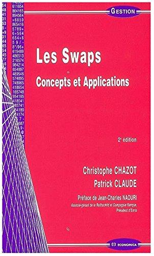 9782717828726: Les swaps : concepts et applications