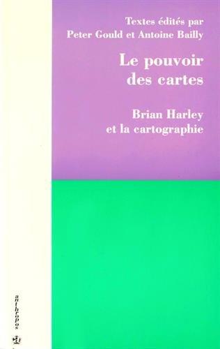 Le pouvoir des cartes - Brian Harley et la cartographie (2717828796) by Peter Gould