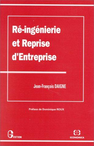 Ré-ingénierie et reprise d'entreprises: J.-F. Daigne