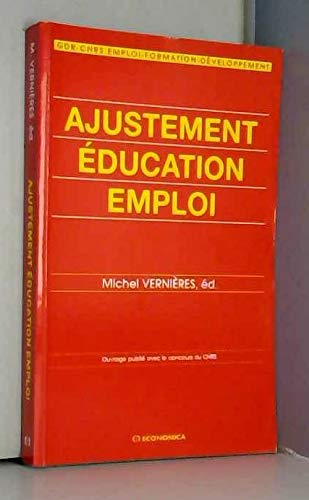 9782717829655: Ajustement, éducation, emploi (French Edition)