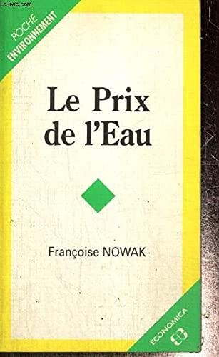 9782717829792: Le prix de l'eau (Poche environnement) (French Edition)