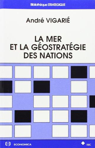 9782717829860: La mer et la g�ostrat�gie des nations