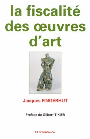 La fiscalité des oeuvres d'art: J. Fingerhut