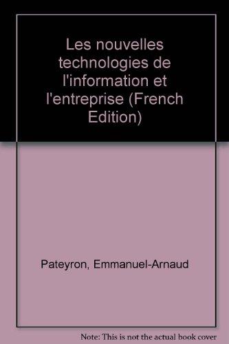 9782717830477: Les nouvelles technologies de l'information et l'entreprise