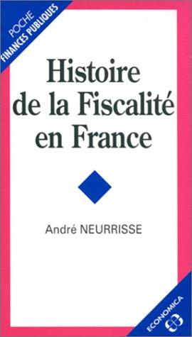 9782717830804: Histoire de la fiscalit� en France