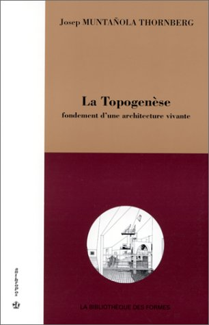 9782717831092: Latopogenese fondement d'une architecture vivante (French Edition)