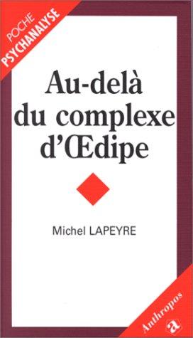 9782717831801: Au-delà du complexe d'Œdipe